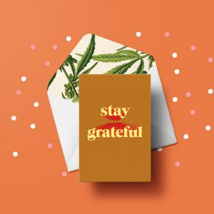 Stay Grateful Greeting Card